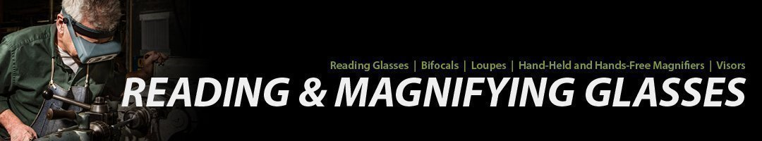 Reading and Magnification Glasses